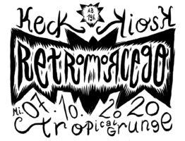 Keck Stage Konzert – Retromorcego – Tropical Grunge